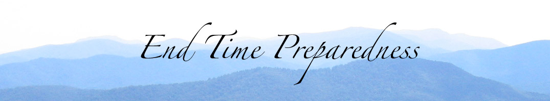 End Time Preparedness